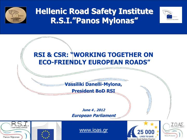 Rsi csr working together on eco friendly european roads