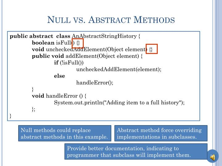Null vs. Abstract Methods