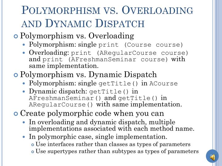 Polymorphism vs. Overloading and Dynamic Dispatch