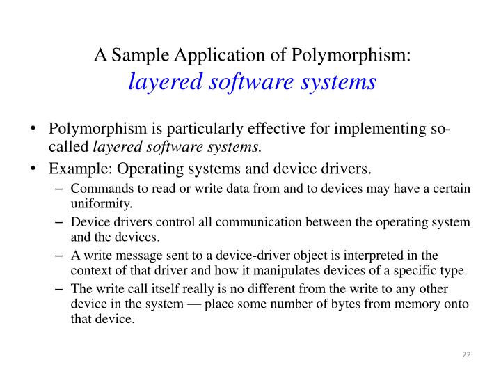A Sample Application of Polymorphism: