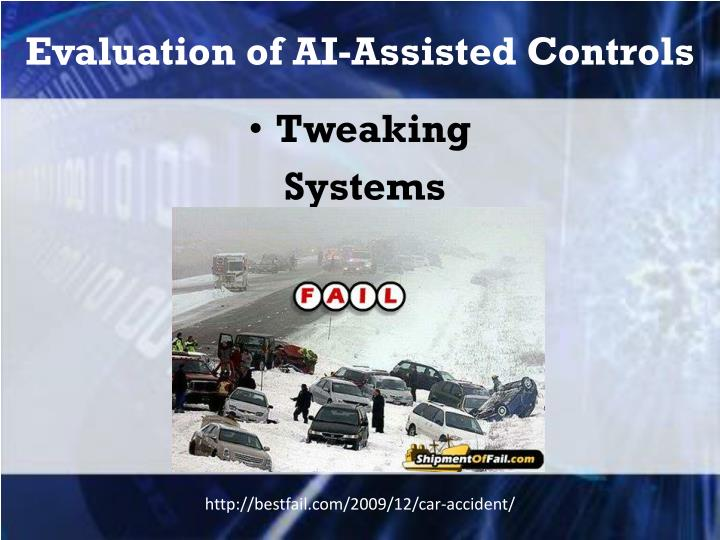 Evaluation of AI-Assisted Controls