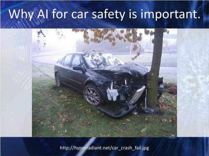 Why ai for car safety is important
