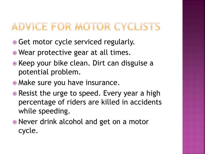 Advice for motor cyclists