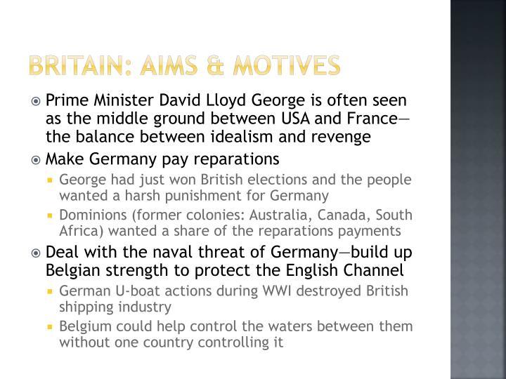 Britain: Aims & Motives