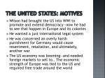 the united states motives