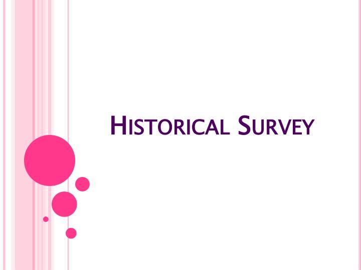 Historical Survey