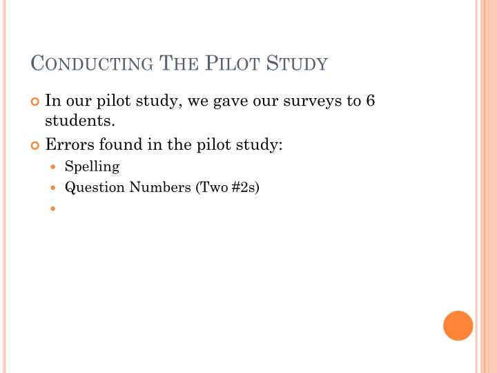 Conducting The Pilot Study