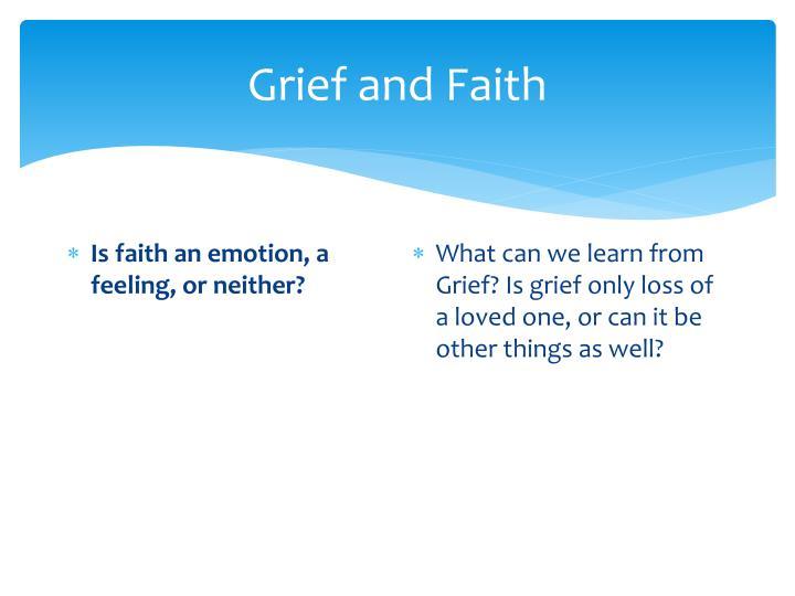 Grief and Faith