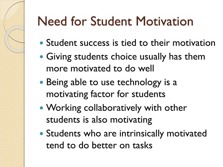 Need for Student Motivation