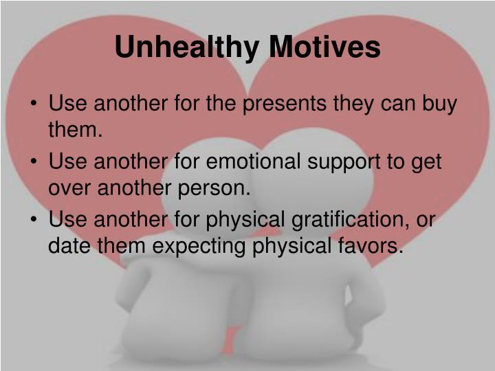 Unhealthy Motives