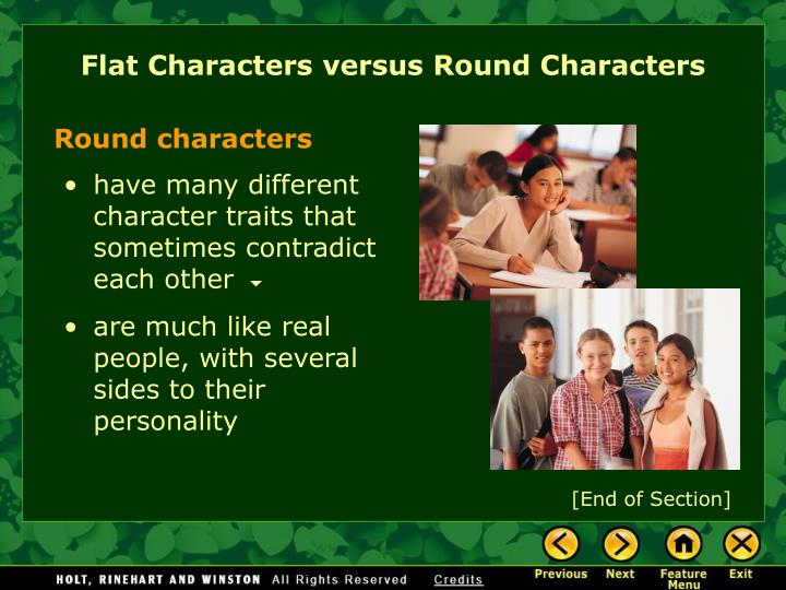 Flat Characters versus Round Characters