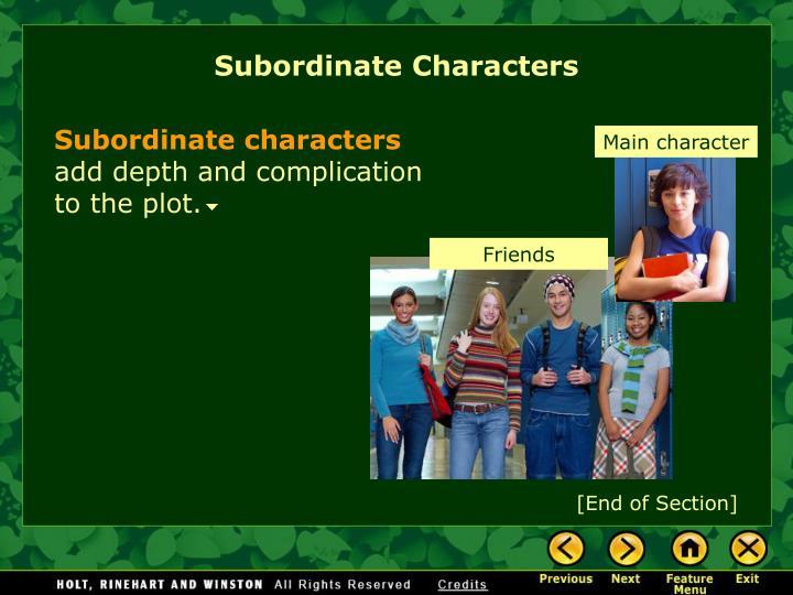 Subordinate Characters