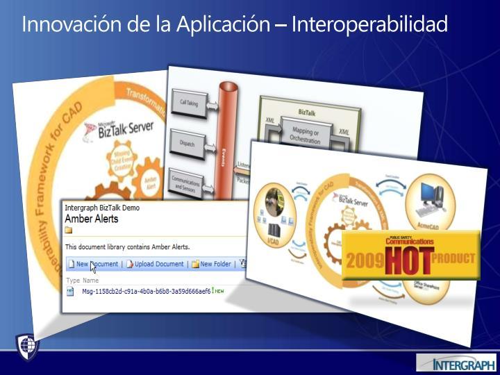 Innovación de la Aplicación – Interoperabilidad