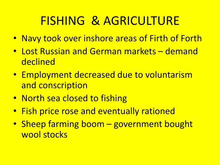 FISHING  & AGRICULTURE