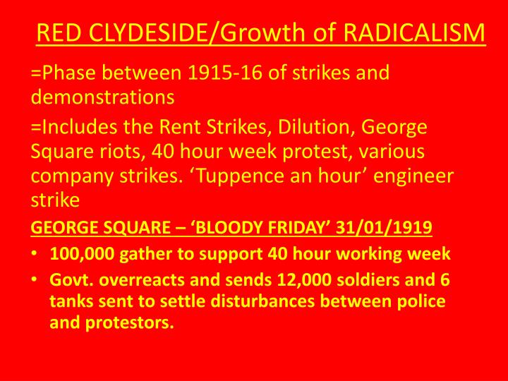 RED CLYDESIDE/Growth of RADICALISM