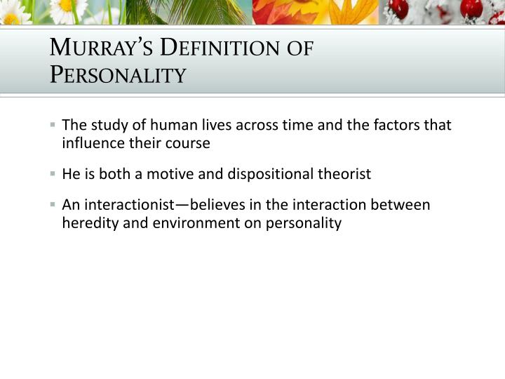 Murray's Definition of Personality