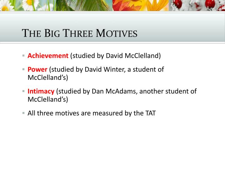 The Big Three Motives