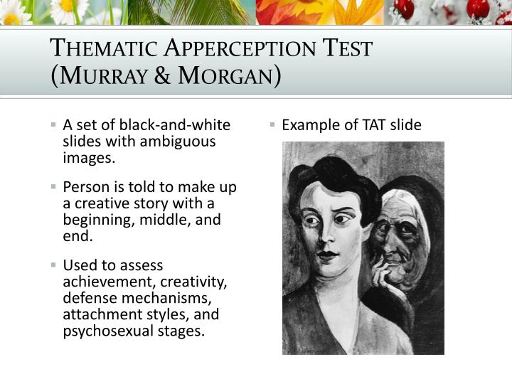Thematic Apperception Test (Murray & Morgan)
