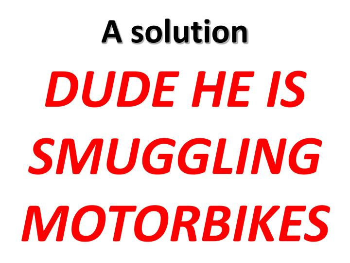 A solution