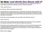 do now read silently then discuss with lp