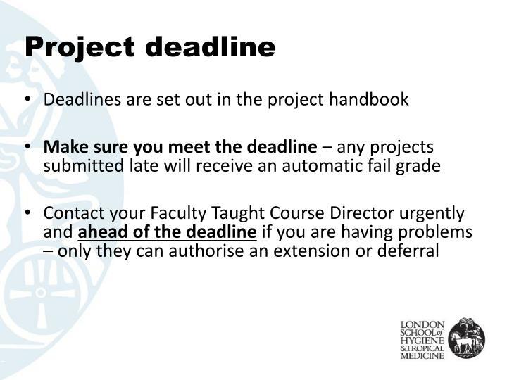 Project deadline