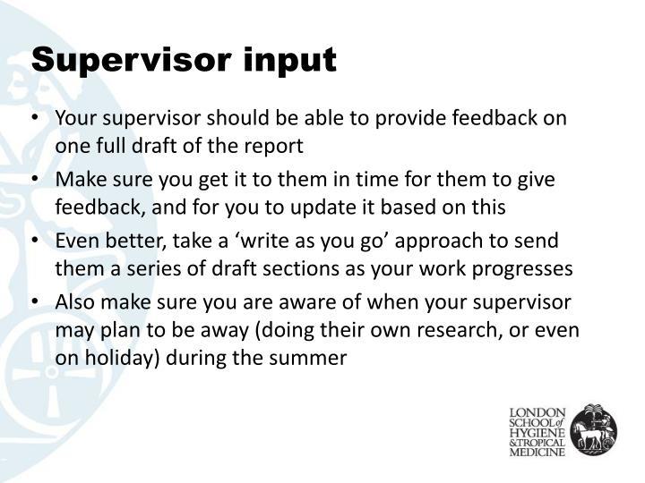 Supervisor input