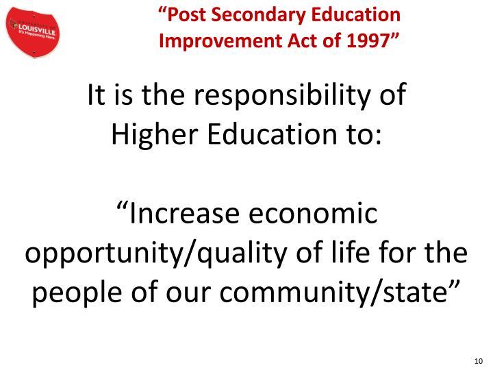 """Post Secondary Education"