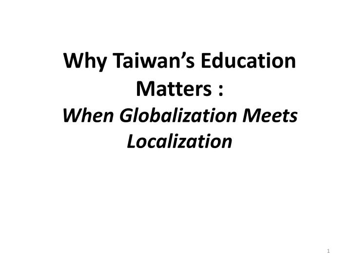 Why taiwan s education matters when globalization meets localization