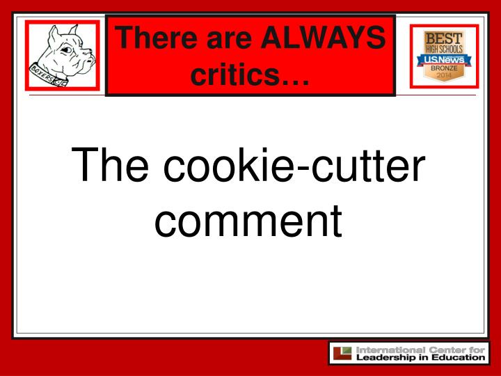 There are ALWAYS    critics…