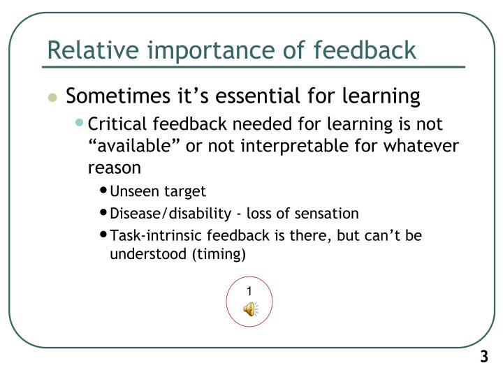 Relative importance of feedback