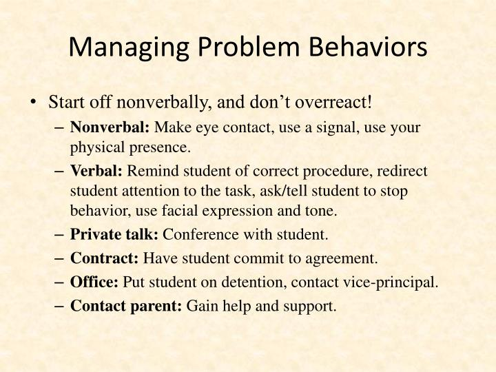Managing Problem Behaviors
