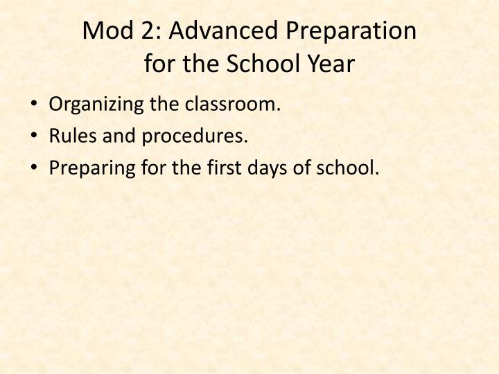 Mod 2: Advanced Preparation