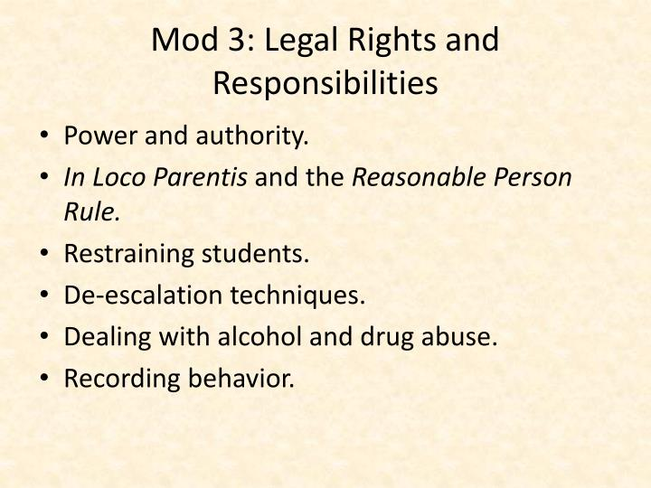 Mod 3: Legal Rights and Responsibilities