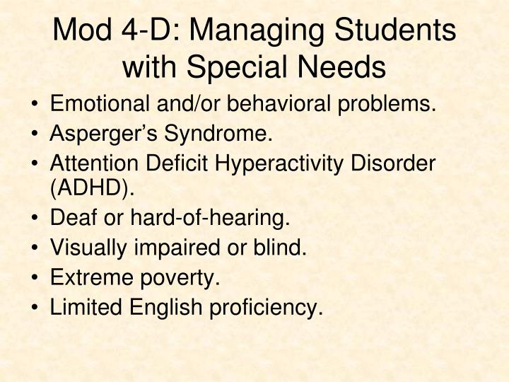 Mod 4-D: Managing Students with Special Needs