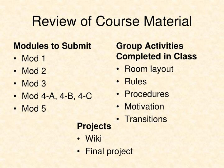 Review of Course Material