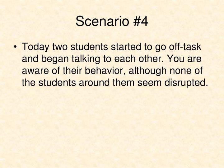 Scenario #4