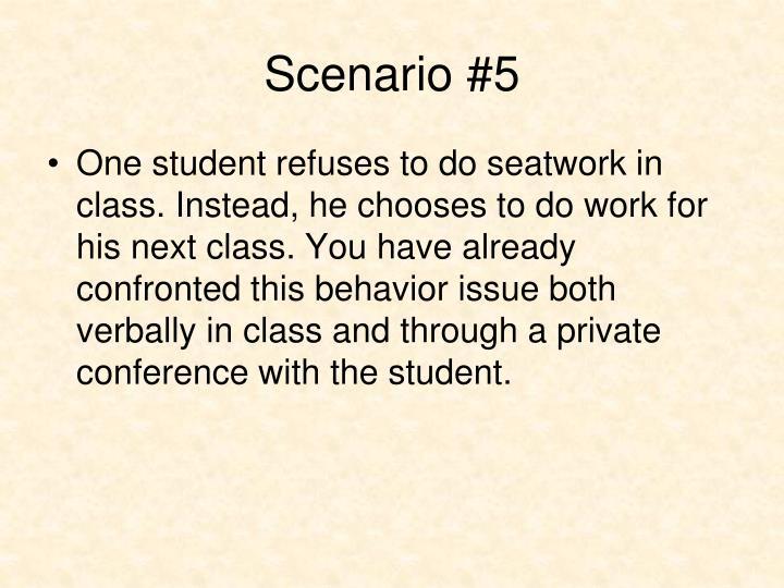 Scenario #5