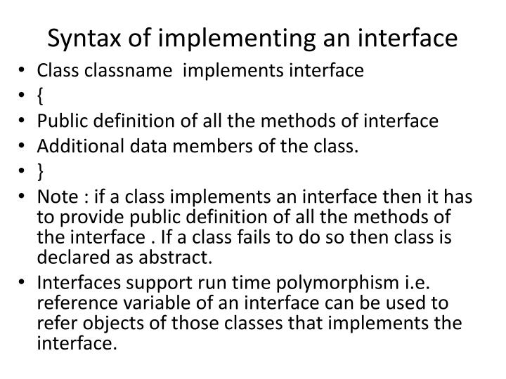 Syntax of implementing an interface