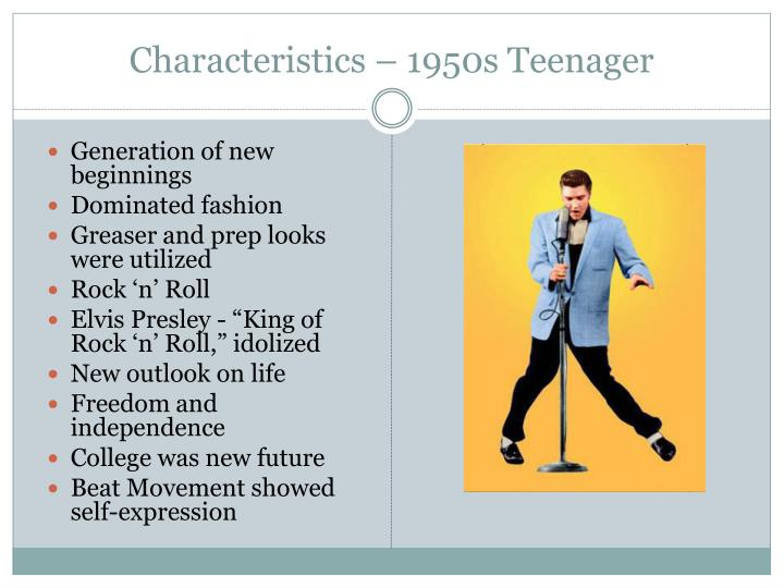 Characteristics – 1950s Teenager