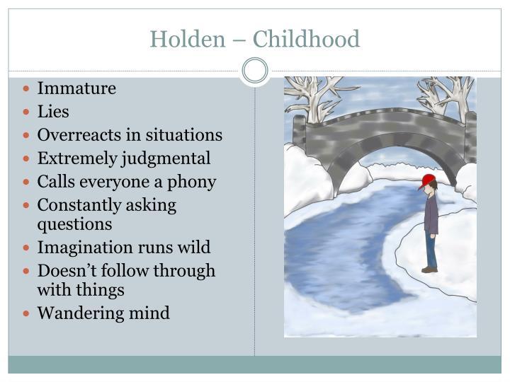 Holden – Childhood