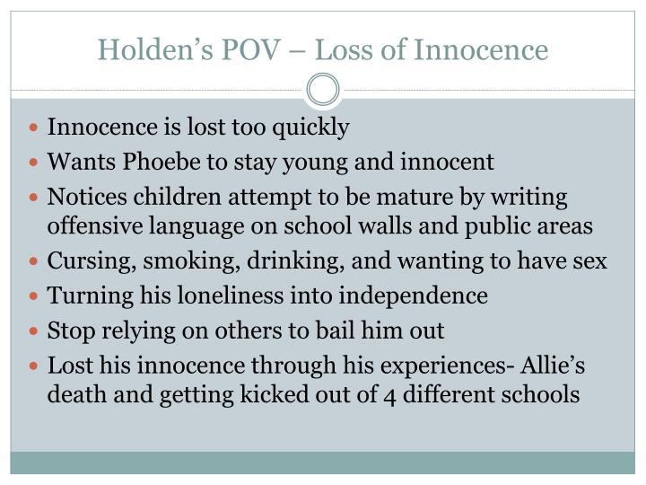 Holden's POV – Loss of Innocence