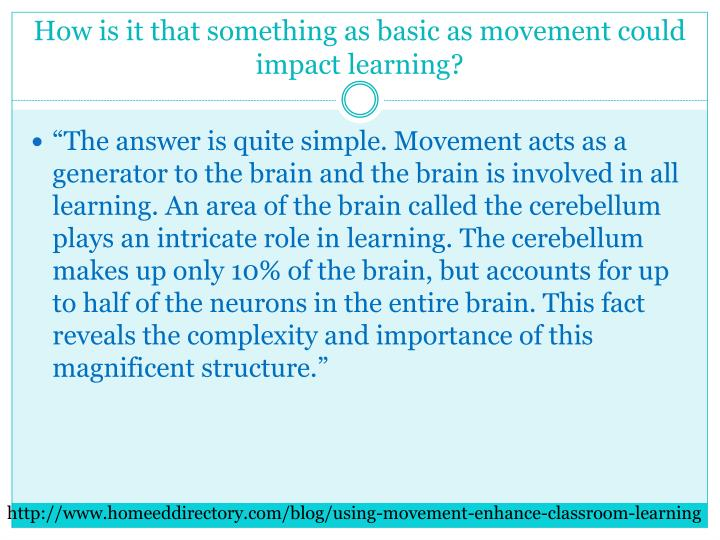 How is it that something as basic as movement could impact learning