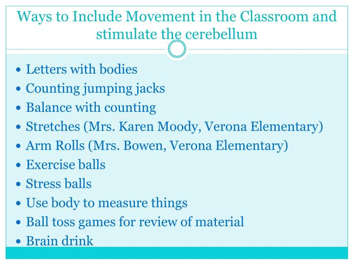 Ways to Include Movement in the Classroom and stimulate the cerebellum