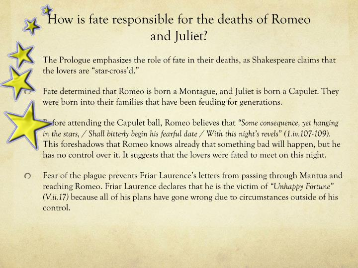 How is fate responsible for the deaths of Romeo and Juliet?