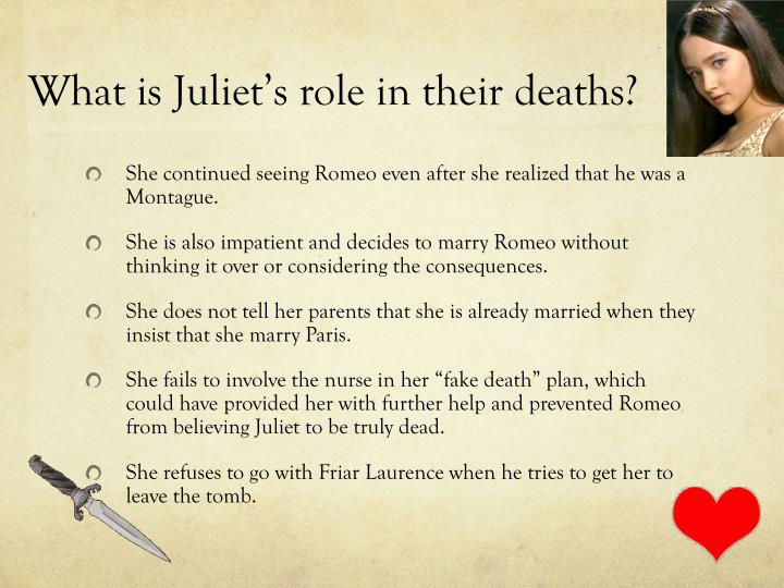 What is Juliet's role in their deaths?