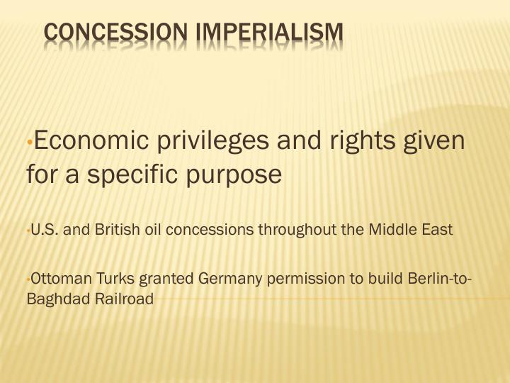 Economic privileges and rights given for a specific purpose