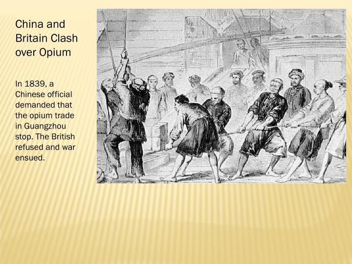 China and Britain Clash over Opium
