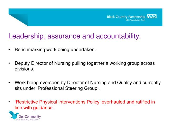 Leadership, assurance and accountability.