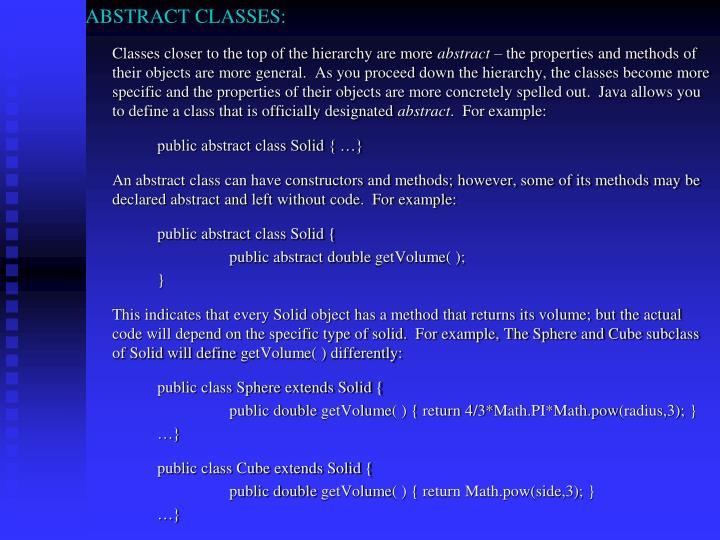 ABSTRACT CLASSES: