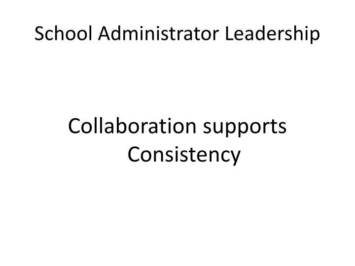 School Administrator Leadership
